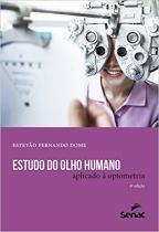 Livro - Estudo do olho humano aplicado à optometria - Dome - Senac