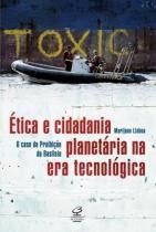 Livro - Ética e cidadania planetárias na era tecnológica -