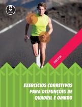 Livro - Exercícios Corretivos para Disfunções de Quadril e Ombro - Osar - Artmed
