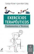 Livro - Exercícios Terapêuticos - Fundamentos e Técnicas - Kisner - Manole