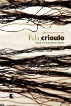 Livro - Fala, crioulo -