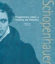 Livro - Fragmentos sobre a história da filosofia -