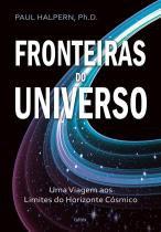 Livro - Fronteiras do Universo - Uma Viagem aos Limites do Horizonte Cósmico