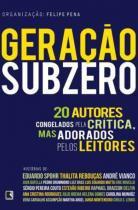 Livro - Geração subzero: 20 autores congelados pela crítica, mas adorados pelos leitores -