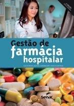 Livro - Gestão de Farmácia Hospitalar - Santos - Senac