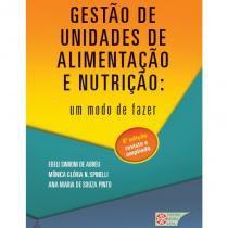 Livro - Gestão de Unidades de Alimentação e Nutrição - Um Modo de Fazer - Abreu - Metha