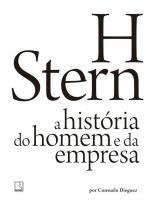 Livro - H Stern: A história do homem e da empresa -