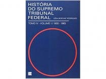 Livro História do Supremo Tribunal Federal - Lêda Boechat Rodrigues
