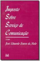 Livro - IMPOSTO SOBRE SERVICO DE COMUNICACAO - Malheiros