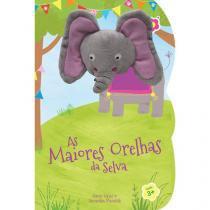 Livro Infantil Bebê Leitor - As Maiores Orelhas da Selva Dican