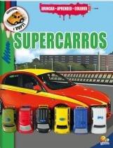 Livro Infantil - Brincar - Aprender e Colorir - Super Carros - Todo Livro - Todo livro editora