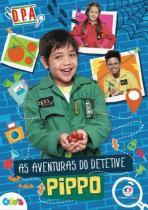 Livro Infantil - Detetives do Prédio Azul - As Aventuras do Detetive Pippo - Ciranda Cultural -