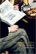 Livro - Interpretação da lei e dos atos jurídicos -