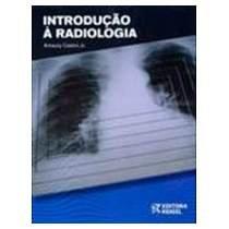 Livro - Introdução à Radiologia - Castro Jr. - Rideel
