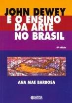 Livro - John Dewey e o ensino da arte no Brasil -