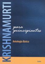 Livro - Krishnamurti Para Principiantes -