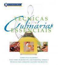 Livro - Le Cordon Bleu : Técnicas culinárias essenciais -