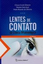 Livro - Lentes de Contato na Clínica Oftamológica - Coral-Ghanem - Cultura médica