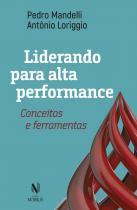 Livro - Liderando para alta performance -