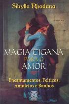 Livro - Magia Cigana Para O Amor -