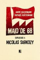 Livro - Maio de 68: Explicado a Nicolas Sarkozy -