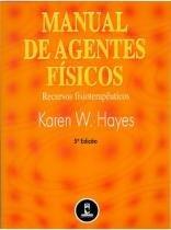 Livro - Manual de Agentes Físicos - Recusos Fisioterapêuticos - Hayes - Artmed