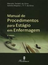 Livro - Manual de Procedimentos para Estágio em Enfermagem - Tardelli   - Martinari