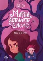 Livro - Maria Antonieta e o gnomo -