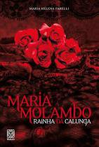 Livro - Maria Molambo Rainha Da Calunga -