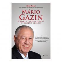 Livro Mario Gazin: A Arte de Inspirar Pessoas e Encantar Clientes - Diversos