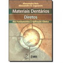 Livro - Materiais Dentários Restauradores Diretos: dos Fundamentos à Aplicação Clínica - Reis - Santos
