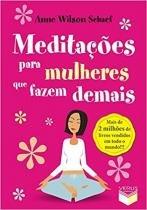 Livro - Meditações para mulheres que fazem demais -