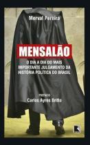 Livro - Mensalão: O dia a dia do mais importante julgamento da história política do Brasil -