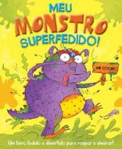Livro - Meu monstro superfedido! -