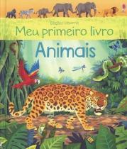 Livro - Meu primeiro livro : Animais -