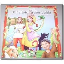 Livro - Meus Classicos Favoritos - Leiteira E Seu Balde - Cedic