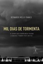 Livro - Mil dias de tormenta -