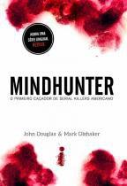 Livro - Mindhunter - O primeiro caçador de serial killers americano