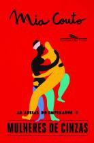 Livro - Mulheres de cinzas -