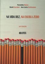 Livro - Na vida dez, na escola zero -