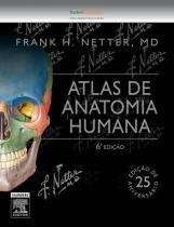 Livro - Netter Atlas de Anatomia Humana 6a. edição - NOVA EDIÇÃO - Elsevier