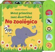 Livro - No zoológico: meus primeiros sons divertidos -