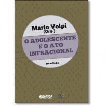 Livro - O adolescente e o ato infracional -