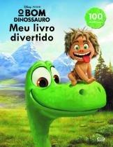 Livro - O bom dinossauro: meu livro divertido -