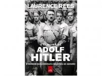 Livro O Carisma de Adolf Hitler - Laurence Rees