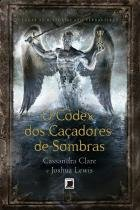Livro - O códex dos caçadores de sombras -