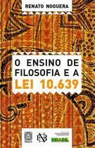 Livro - O Ensino De Filosofia E A Lei 10639 -