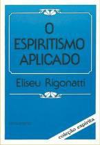 Livro - O Espiritismo Aplicado -