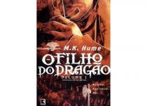 Livro - O filho do dragão (Vol. 1 Crônicas do rei Artur) -