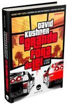Livro - O Grande Fora da Lei: A Origem do GTA -